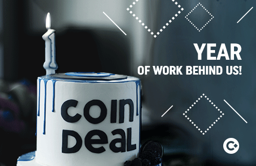 Happy 1 Year For CoinDeal
